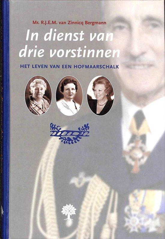 IN DIENST VAN DRIE VORSTINNEN - Zinnicq Bergmann R.J.E.M. pdf epub