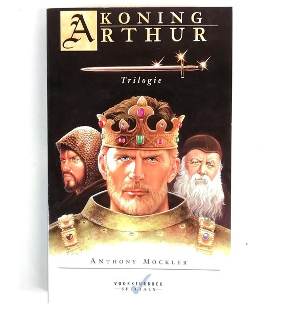 Koning Arthur Trilogie - Anthony Mockler |