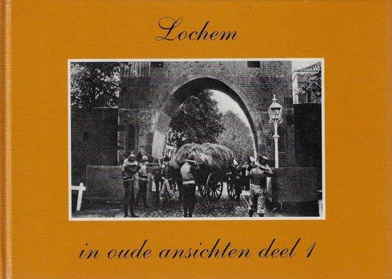 Lochem in oude ansichten - R. Klom |