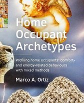 A+BE Architecture and the Built Environment  -   Home Occupant Archetypes