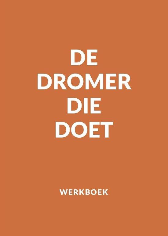 De Dromer Die Doet Werkboek