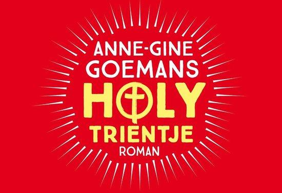 Holy Trientje - Anne-Gine Goemans | Fthsonline.com