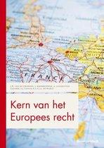 Boom Juridische studieboeken  -   Kern van het Europees recht
