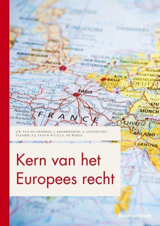 Boom Juridische studieboeken - Kern van het Europees recht - J.W. van de Gronden |