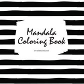 Mandala Coloring Book for Teens and Young Adults (8.5x8.5 Coloring Book / Activity Book)