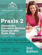 Praxis 2 Elementary Education Multiple Subjects 5001 Exam Prep