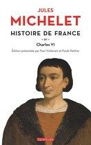 Histoire de France (Tome 4) - Charles VI
