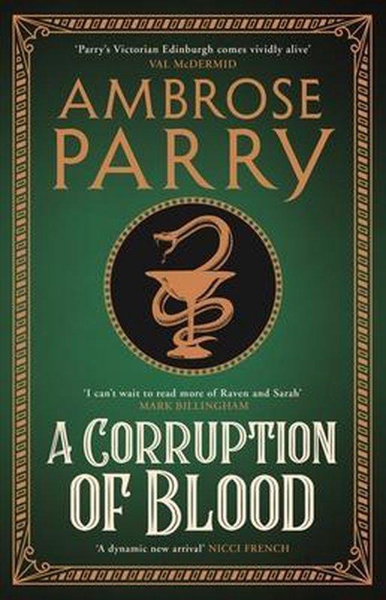 Boek cover A Corruption of Blood van Ambrose Parry (Hardcover)