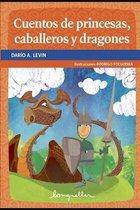 Cuentos de princesas, caballeros y dragones