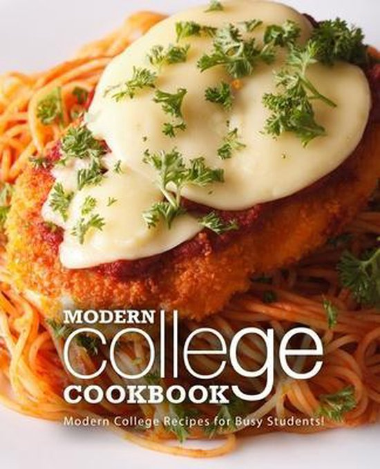 Modern College Cookbook