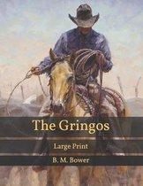 The Gringos: Large Print