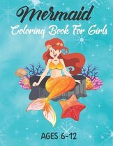 Mermaid Coloring Book For Girls Ages 6-12