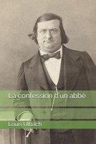 La confession d'un abbe