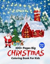 100 Pages Big Christmas Coloring Book For Kids Ages 4-8