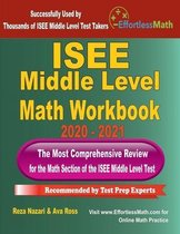 ISEE Middle Level Math Workbook 2020 - 2021