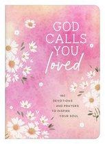 God Calls You Loved
