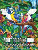 Adult Coloring Book - Forest and Birds Coloring Book