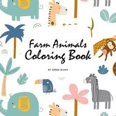 Farm Animals Coloring Book for Children (8.5x8.5 Coloring Book / Activity Book)