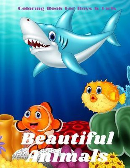 Beautiful Animals - Coloring Book For Boys & Girls