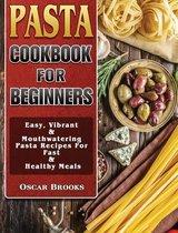 Pasta Cookbook For Beginners
