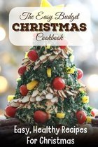 The Easy Budget Christmas Cookbook Easy, Healthy Recipes For Christmas