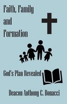 Faith, Family, and Formation