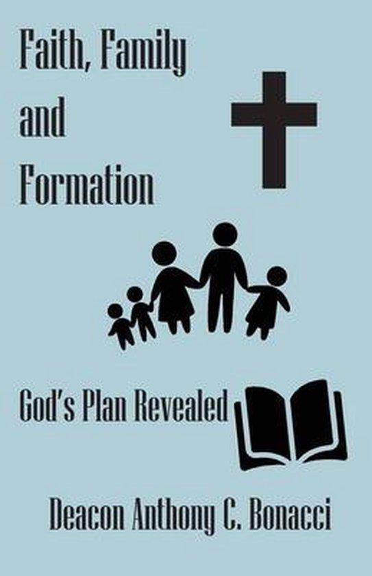Faith, Family, and Formation