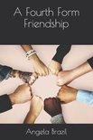 A Fourth Form Friendship