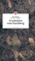 G'schichten vom Puechberg. Life is a Story - story.one