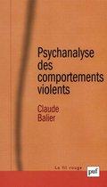 Psychanalyse des comportements violents