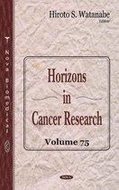 Horizons in Cancer Research
