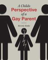 A Childs Perspective of a Gay Parent