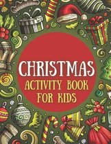 Christmas Activity Book for Kids: Perfect Present for Toddlers & Kids