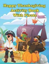 Happy Thanksgiving Activity Book with Pirate