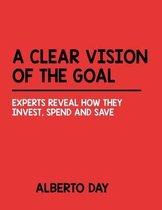 A Clear Vision of the Goal