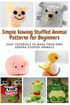 Simple Sewing Stuffed Animal Patterns for Beginners