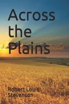 Across the Plains