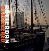Rotterdam Discovered