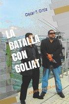 La batalla con Goliat: Archivo