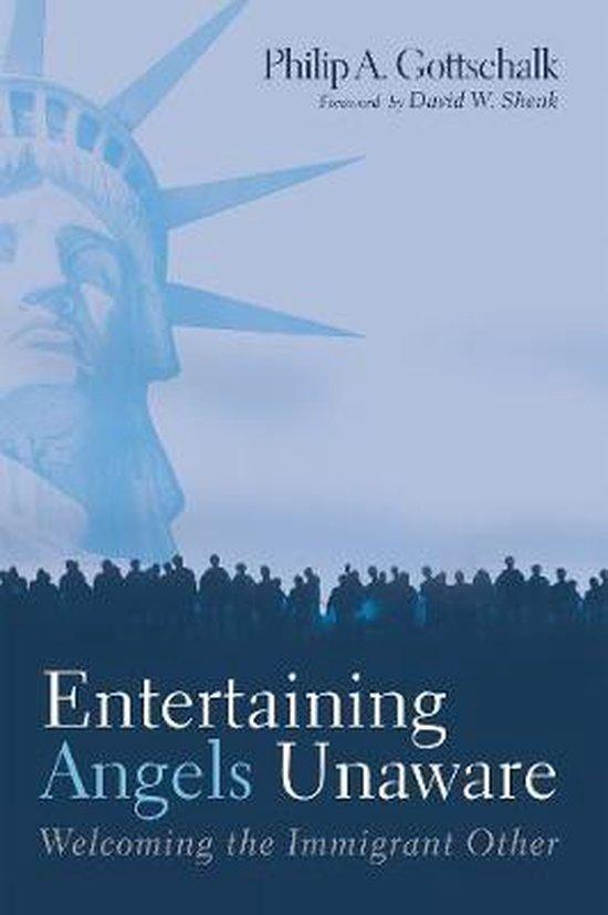 Entertaining Angels Unaware