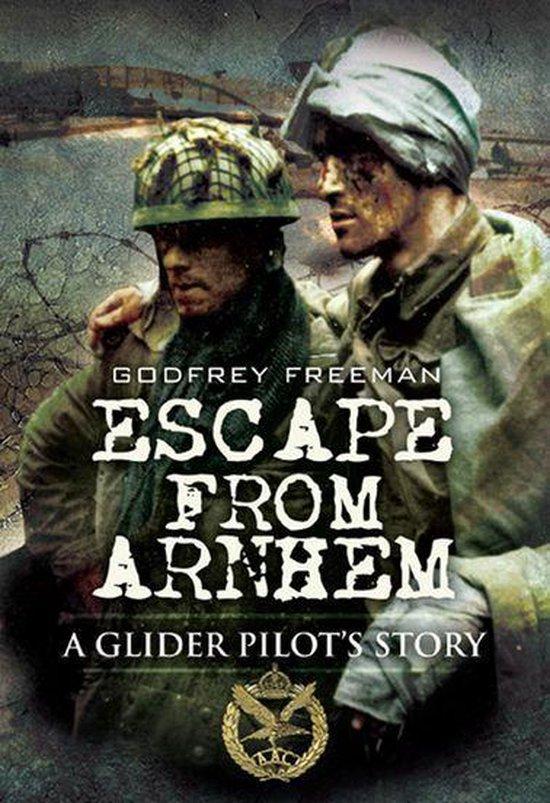 Boek cover Escape from Arnhem van Godfrey Freeman (Onbekend)