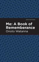 Me: A Book of Rememberance