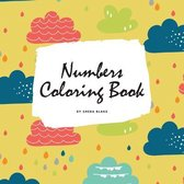 Numbers Coloring Book for Children (8.5x8.5 Coloring Book / Activity Book)