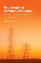 Pathologies of Climate Governance