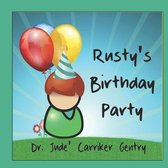 Rusty's Birthday Party