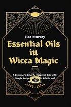 Essential Oils in Wicca Magic