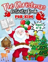 The Christmas Activity Book For Kids Ages 4-8