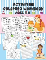 Activities Coloring Work Book Ages 3-5