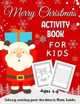 Merry Christmas Coloring Activity Book For Kids Ages 4-8
