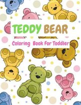Teddy Bear Coloring Book For Toddler
